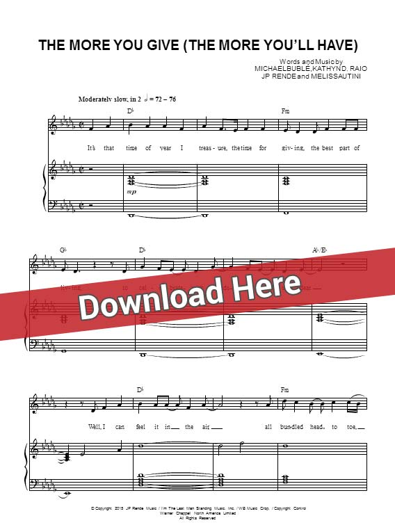 michael buble, the more you give the more you'll have, sheet music, piano notes, score, chords, download, keyboard, guitar, tabs, klavier, noten, saxophone, violin, flute, partition, how to play, learn, tutorial, guide, lesson